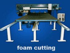 Foam Cutting